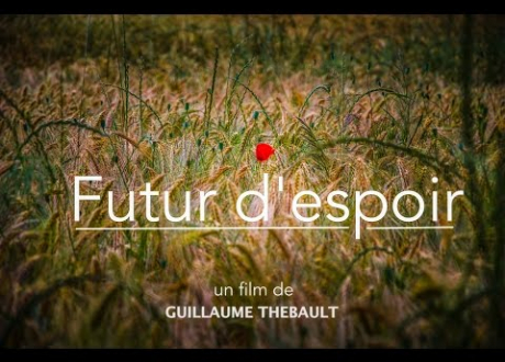CONFERENCE« Futur d'espoir » de Guillaume Thébault, projection du film suivie d'un débat