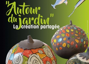 Exposition Autour du jardin la création partagée
